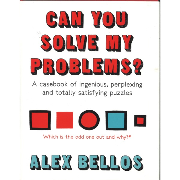 Can you Solve my Problems? - Alex Bellos!