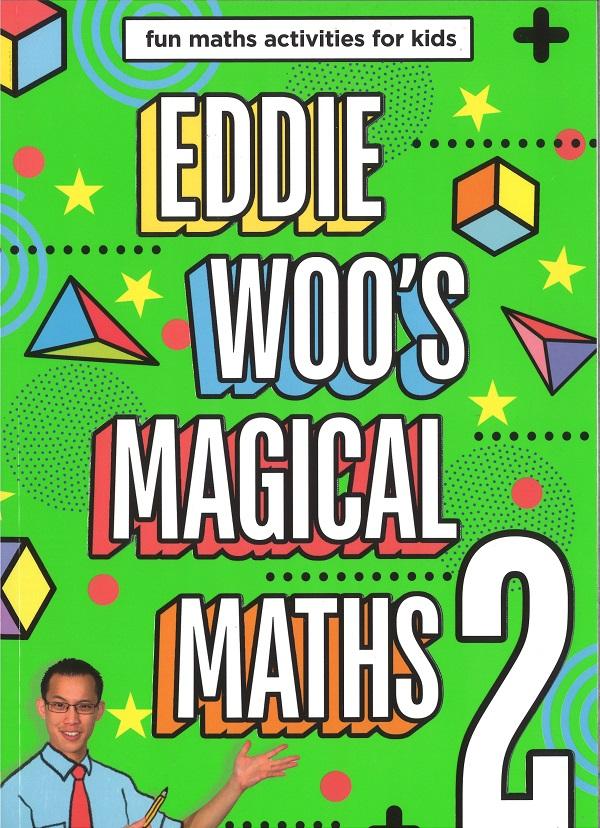 Eddie Woo's Magical Maths 2