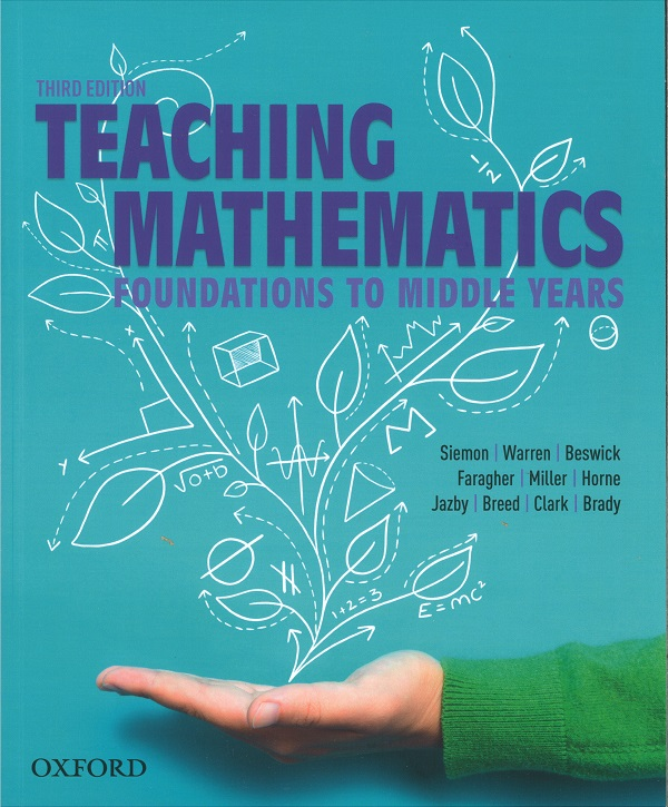 Teaching Mathematics Foundations to Middle Years - Third Edition