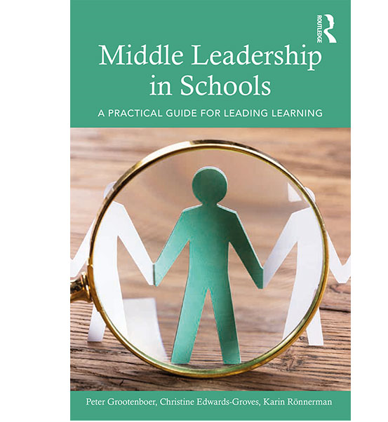 Middle Leadership in Schools, A Practical Guide for Leading Learning